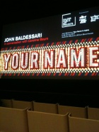 John Baldessari Your Name In Lights